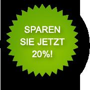 Sparen Sie jetzt 20 Prozent!