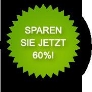 Sparen Sie jetzt 60 Prozent!
